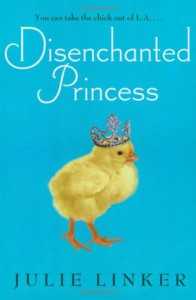 Disenchanted Princess - Julie Linker