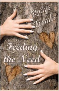 Feeding the Need - Ruthie Toombs