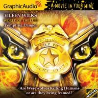 Tempting Danger  - Eileen Wilks