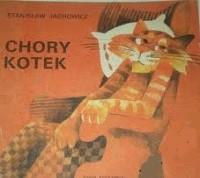 Chory kotek - Stanisław Jachowicz