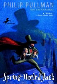 Spring-Heeled Jack - Philip Pullman, David Mostyn