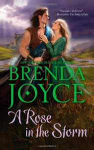 A Rose in the Storm - Brenda Joyce