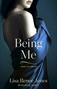 Being Me (Inside Out Trilogy, #2) - Lisa Renee Jones