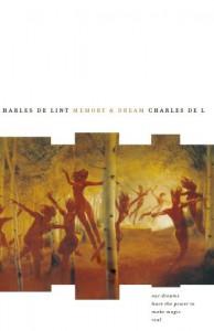 Memory and Dream - Charles de Lint