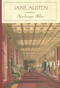 Northanger Abbey - Alfred Mac Adam, Jane Austen
