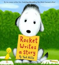Rocket Writes a Story - Tad Hills