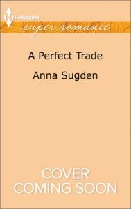 A Perfect Trade - Anna Sugden