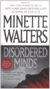 Disordered Minds - Minette Walters