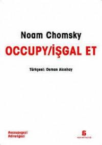 Occupy / İşgal Et - Noam Chomsky, Osman Akınhay