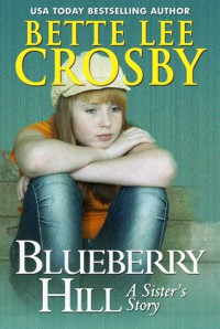 Blueberry Hill -  Bette Lee Crosby