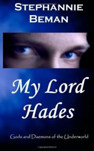 My Lord Hades - Stephannie Beman