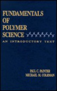 Fundamentals of Polymer Science - Michael M. Coleman