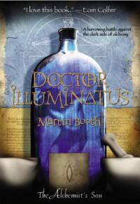 Doctor Illuminatus - Martin Booth