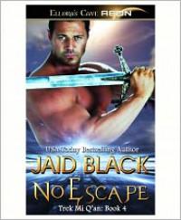No Escape (Trek Mi Q'an, #4) - Jaid Black