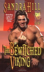 The Bewitched Viking (Wink & A Kiss , #1) - Sandra Hill