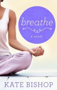 Breathe - Kate Bishop