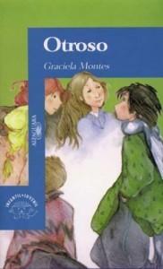 Otroso - Graciela Montes, Graciela Monte
