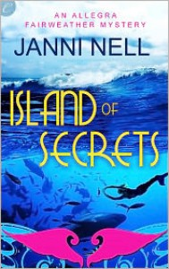 Island Of Secrets - Janni Nell