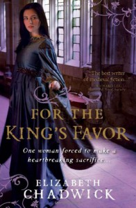 For the King's Favor  - Elizabeth Chadwick