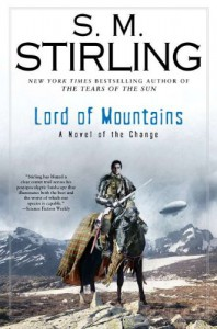 Lord of Mountains - S.M. Stirling