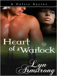 Heart of a Warlock - Lyn Armstrong