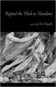 Repeat the Flesh in Numbers - Kris  Bigalk