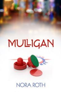 Mulligan - Nora Roth