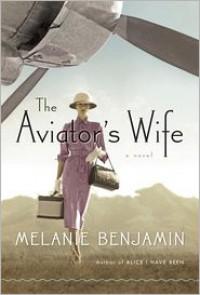The Aviator's Wife (Audio) - Melanie Benjamin