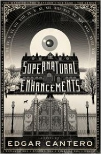 The Supernatural Enhancements - Edgar Cantero