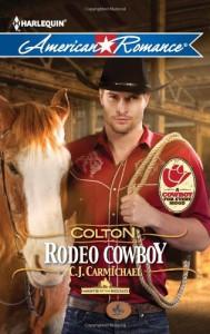 Colton: Rodeo Cowboy - C.J. Carmichael
