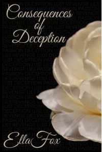 Consequences of Deception - Ella Fox