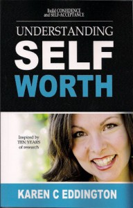 Understanding Self Worth - Karen C Eddington