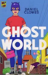Ghost World - Daniel Clowes