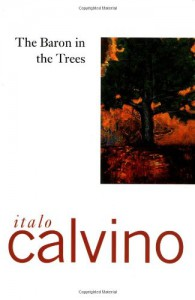 The Baron in the Trees - Italo Calvino, Archibald Colquhoun