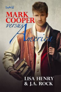 Mark Cooper versus America - Lisa Henry, J.A. Rock