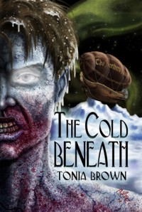 The Cold Beneath - Tonia Brown