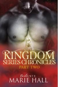 Kingdom Chronicles: Part 2 - Marie Hall
