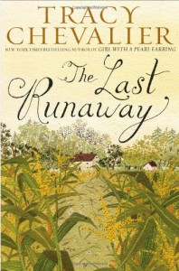 The Last Runaway - Tracy Chevalier