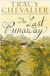 The Last Runaway - Tracy Chevalier