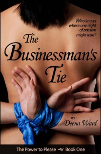 The Businessman's Tie (The Power to Please, #1) - Deena Ward