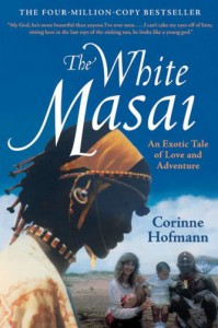 The White Masai - Corinne Hofmann, Peter Millar