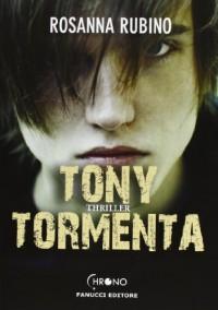 Tony Tormenta - Rosanna Rubino