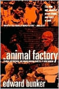 The Animal Factory - Edward Bunker