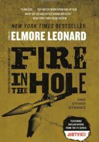 Fire in the Hole - Elmore Leonard