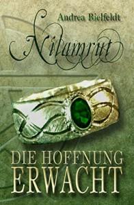 Nilamrut: Die Hoffnung erwacht - Andrea Bielfeldt