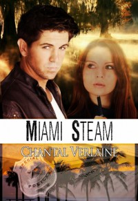 Miami Steam - Chantal Verlaine