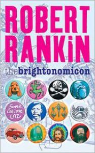 The Brightonomicon - Robert Rankin