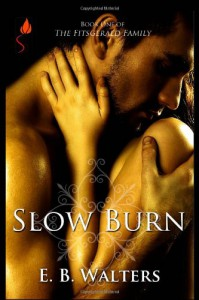 Slow Burn - E.B. Walters
