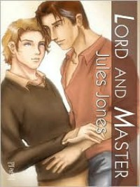 Lord and Master - Jules Jones
