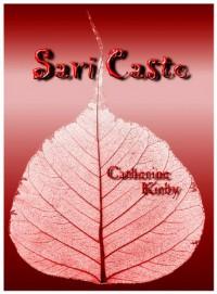 Sari Caste - Catherine Kirby